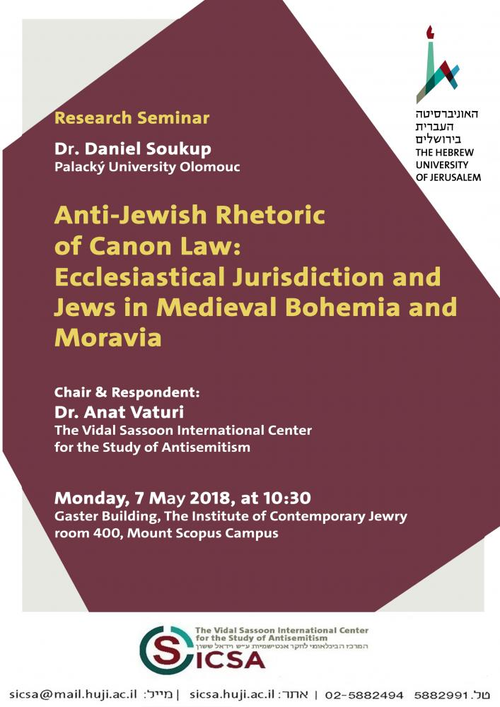 Anti-Jewish Rhetoric  of Canon Law:  Ecclesiastical Jurisdiction and Jews in Medieval Bohemia and Moravia